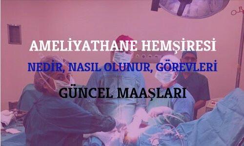 Ameliyathane Hemşiresi