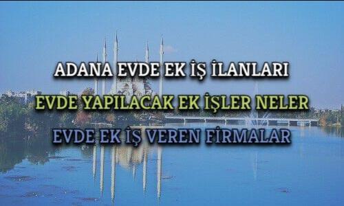 Adana Ek iş