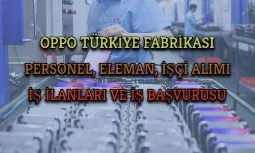 Oppo Türkiye Fabrikası