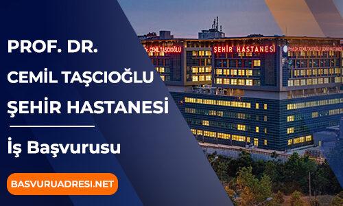 Cemil Taşcıoğlu Şehir Hastanesi