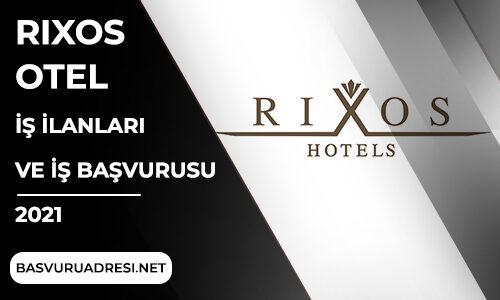 Rixos Otel İş İlanları