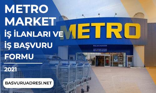 Metro Market İş İlanları