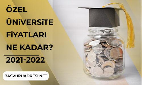 Özel Üniversite Fiyatları
