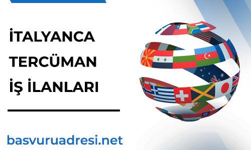 İtalyanca Tercüman İş İlanları