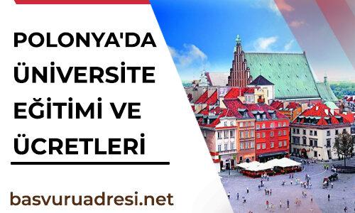 Polonya'da Üniversite Eğitimi ve Ücretleri