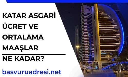 Katar Asgari Ücret Ve Ortalama Maaşlar Ne Kadar?